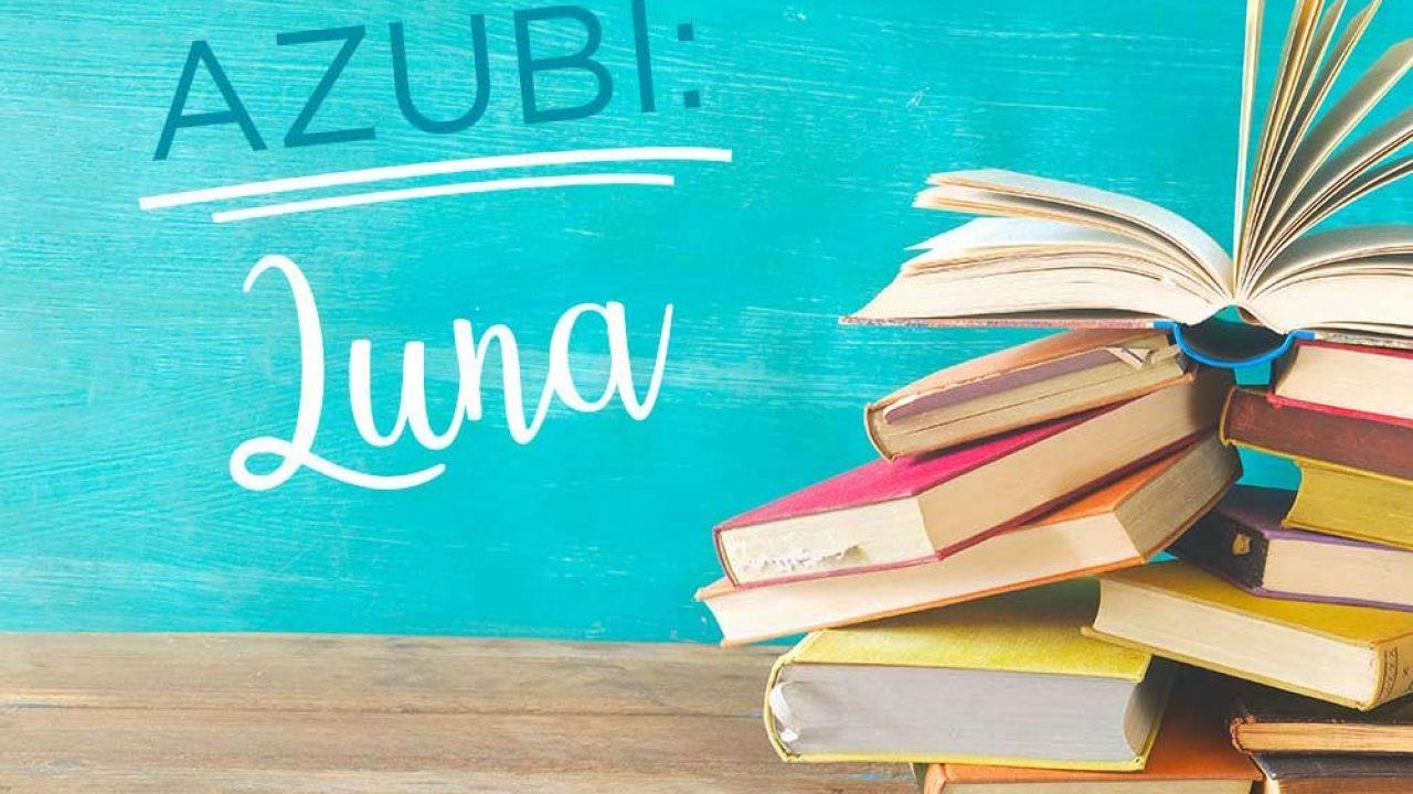Ausbildung Luna Kauffrau für Marketingkommunikation