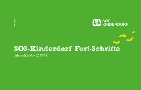 SOS Kinderdorf Fort-Schritte 2013/2014